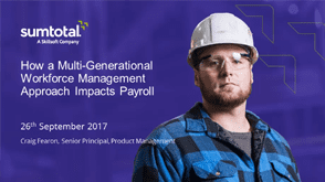 How a multi-generational workforce management approach impacts payroll