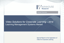 Video Solutions for Corporate Learning – 2018: Learning Management Systems Market