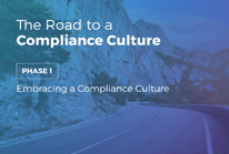 Phase 1: The Road to a Compliance Culture: Embracing a Compliance Culture
