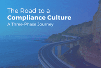 The Road to a Compliance Culture: A Three-Phase Journey Overview