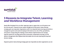 3 Reasons to Integrate Talent Learning and Workforce Management