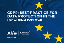 GDPR: Best Practice for Data Protection in the Information Age