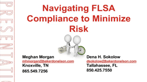 Navigating FLSA Compliance to Minimize Risk