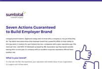 Seven Actions Guaranteed to Build Employer Brand