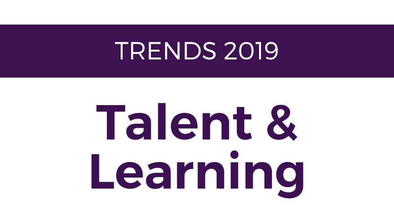 7 Trends to Expect for Talent and Learning in 2019