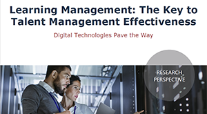 Learning Management: The Key to Talent Management Effectiveness