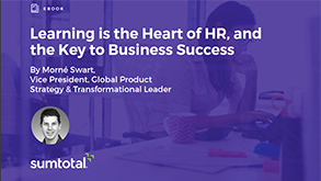 Learning is the Heart of HR, and the Key to Business Success