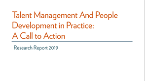 Talent Management and People Development in Practice: A Call To Action